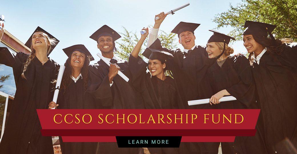 CCSO Scholarship Fund